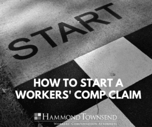 how to start a workers' comp claim