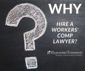 Why-Hire-Workers'-comp-lawyer